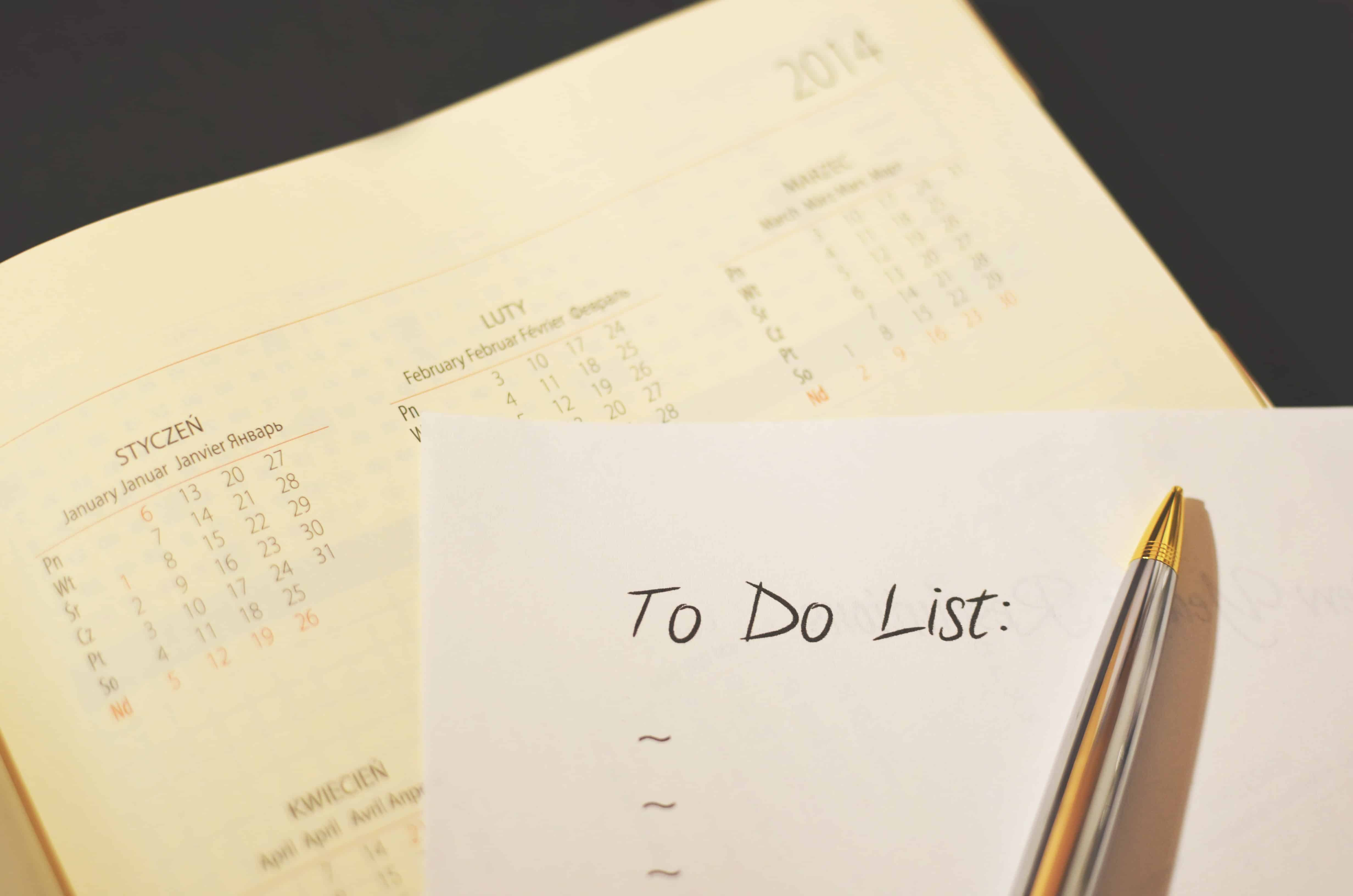 To Do List: Staying Organized productivity Organizing Your Daily Life: Daily Disciplines and Good Habits pen calendar to do checklist